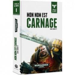 L'éveil de la bête - Mon Nom est Carnage un jeu Black Library