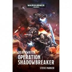 Deathwatch : Opération Shadowbreaker un jeu Black Library