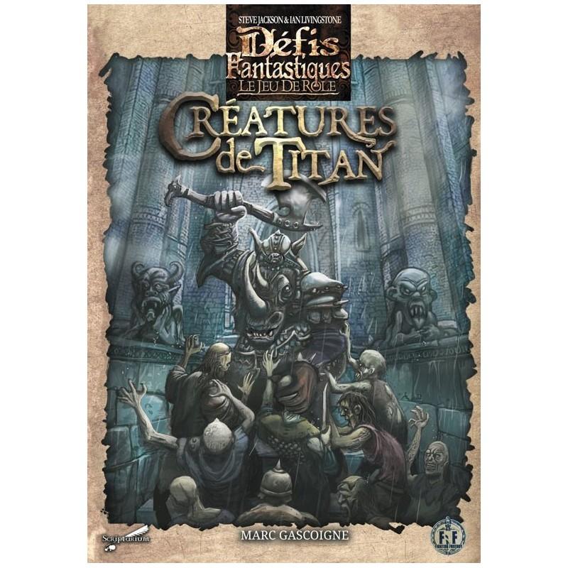 Défis fantastiques - Créatures de Titan un jeu Scriptarium