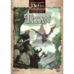 Défis fantastiques - Titan un jeu Scriptarium