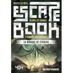 Escape book - La marque de Cthulhu un jeu 404 éditions