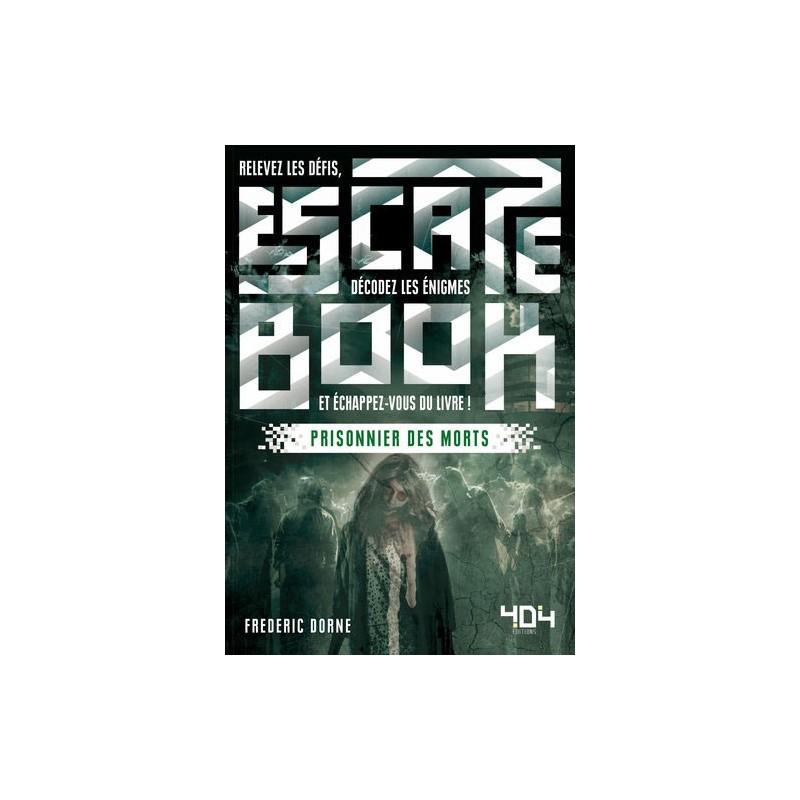 Escape Book - Prisonnier des Morts un jeu 404 éditions