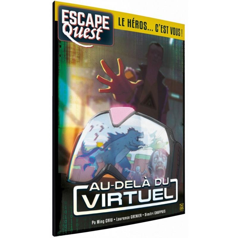 Escape Quest Tome 2 - Au dela du virtuel un jeu