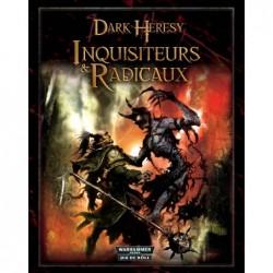 Dark Heresy - Inquisiteurs & Radicaux un jeu Bibliotheque Interdite