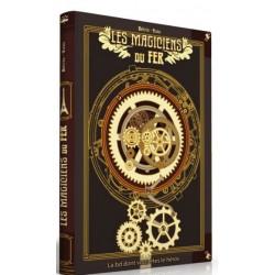 Les magiciens du fer - La BD dont vous êtes le héros un jeu Makaka Editions