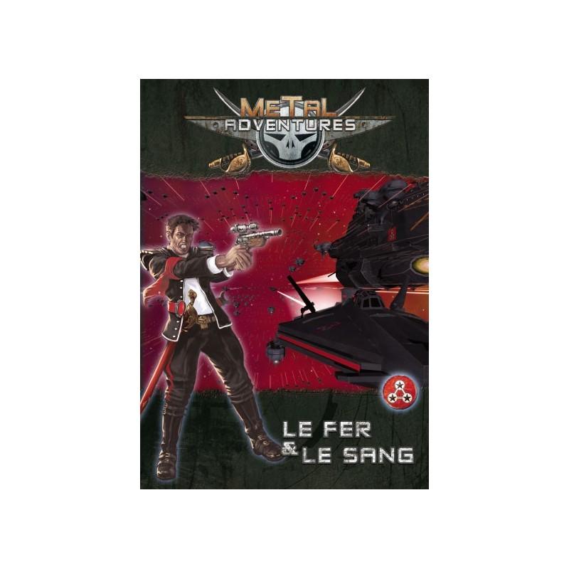 Metal Adventures - Le Fer & le Sang un jeu Matagot