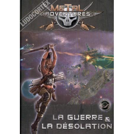 Metal Adventures - La Guerre et la Désolation un jeu Matagot