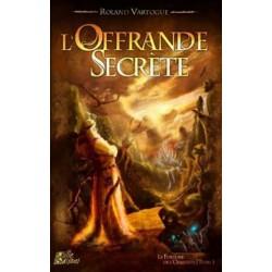 La fortune de l'Orbiviate - T1 L'offrande secrète un jeu Mille saisons