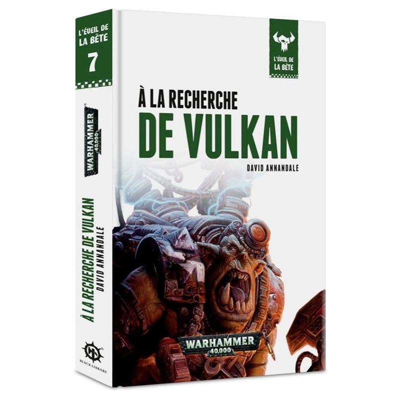 L'éveil de la bête - À la Recherche de Vulkan un jeu Black Library