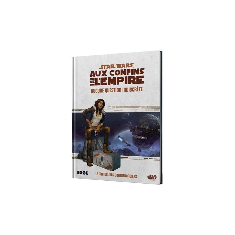 Le manuel des contrebandiers - Aucune question indiscrète un jeu Edge