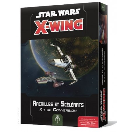 Star Wars X-Wing Kit Racailles et Scélérats un jeu FFG France / Edge