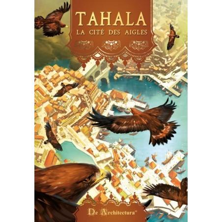 Tahala La cité des aigles un jeu De Architecturart