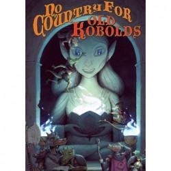 Dungeon World - Pas de pays pour le vieux Kobold un jeu 500 nuances de geek