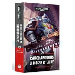 Carcharodons Noirceur Extérieure un jeu Black Library