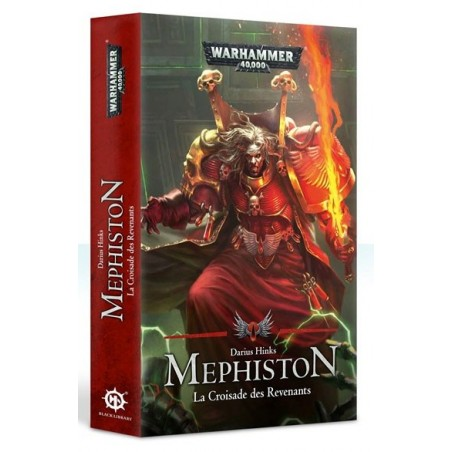 Mephiston La croisade des revenants un jeu Black Library