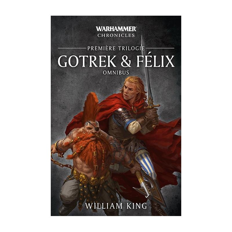Gotrek & Felix 1ère trilogie un jeu Black Library