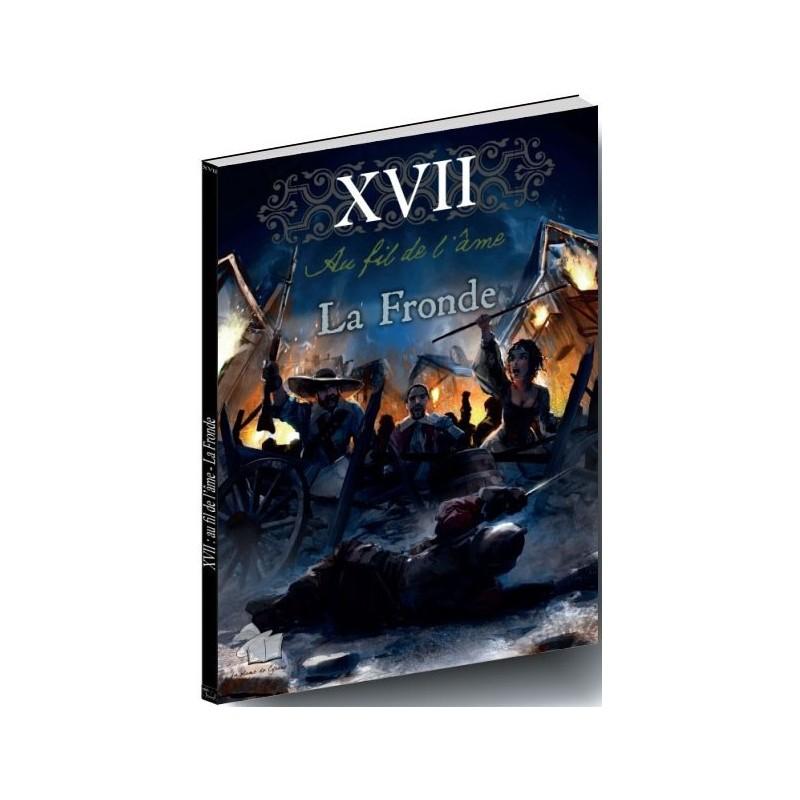 XVII : Au fil de l'âme - La fronde un jeu La Plume de Cyrano