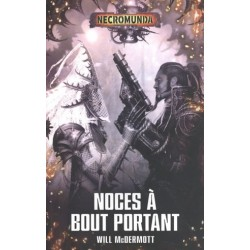 Necromunda - Noces à Bout Portant