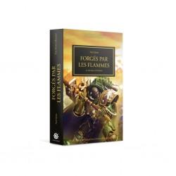 The Horus Heresy - Forgés par les flammes