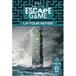 Escape Game La tour noyée