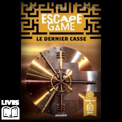 Escape Game Le dernier casse
