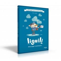 Liguili Messager Aventurier - La BD dont tu es le petit héros