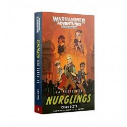 Warhammer Adventures - La peste des Nurglings