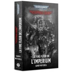 Warhammer 40 000 - La Fine Fleur de l'Imperium