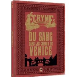 Ecryme - Du sang dans les canaux de Venice