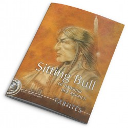 Trinités - Sitting Bull, le danseur des esprits