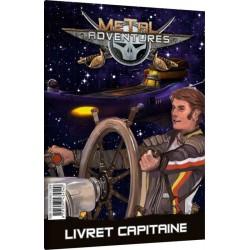 Metal Adventures 2eme Edition - Livret du Capitaine