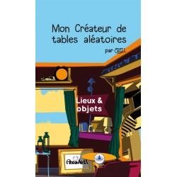 Mon créateur de table perso : Lieux et Objets