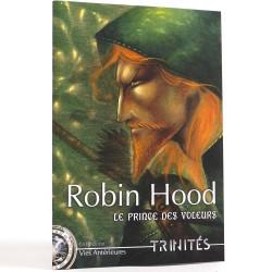 Trinités - Robin Hood - Le prince des voleurs